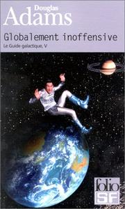 Cover of: Le Guide galactique, tome 5: Globalement inoffensive