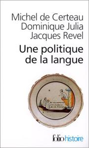 Cover of: Une politique de la langue
