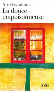 Cover of: La Douce empoisonneuse