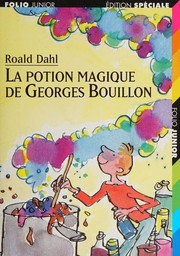 Cover of: La potion magique de Georges Bouillon