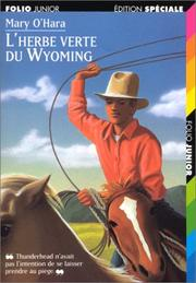 Cover of: L'herbe verte du Wyoming