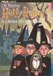 Cover of: Harry Potter a l'ecole des sorciers