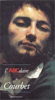 Cover of: L'ABCdaire de Courbet et le realisme