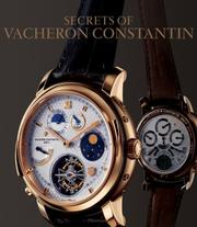 Cover of: The Secrets of Vacheron Constantin