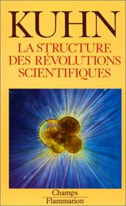 Cover of: La Structure des révolutions scientifiques