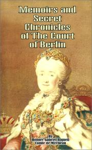 Cover of: Memoirs & Secret Chronicles of the Court of Berlin