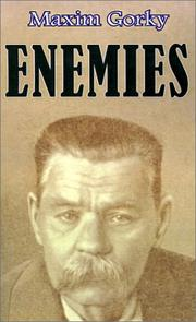 Cover of: Enemies: a three act play