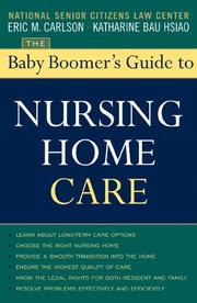 Cover of: The Baby Boomer's Guide to Nursing Home Care