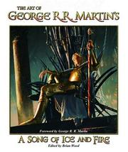 Cover of: The Art of George R. R. Martin's A Song of Ice and Fire