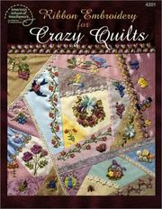 Cover of: Ribbon Embroidery for Crazy Quilts