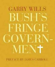 Cover of: Bush's Fringe Government