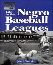 Cover of: The Way People Live - Life in the Negro League (The Way People Live)