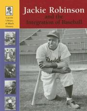 Cover of: Lucent Library of Black History - Jackie Robinson and the Integration of Baseball (Lucent Library of Black History)