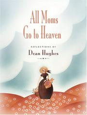 Cover of: All Moms Go To Heaven