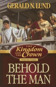 Cover of: The Kingdom and the Crown, Vol. 3: Behold the Man (The Kingdom and the Crown)