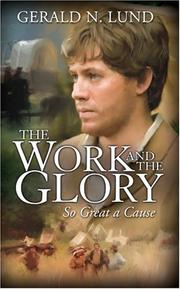 Cover of: The Work and the Glory, Volume 8: So Great a Cause