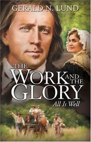 Cover of: The Work and the Glory, Volume 9: All Is Well