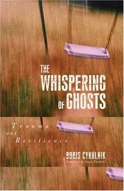 Cover of: The Whispering of Ghosts: Trauma and Resilience