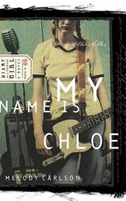 Cover of: My Name Is Chloe (Chloe No.1)(Diary of a Teenage Girl, Book 5) (Diary of a Teenage Girl)