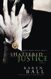 Cover of: Shattered Justice (Family Honor Series #1)