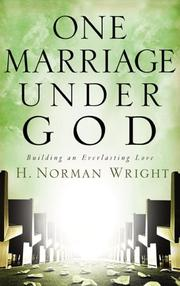 Cover of: One Marriage Under God: Building an Everlasting Love