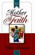 Cover of: Mother of Faith (Daughters of Faith)