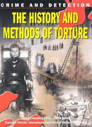 Cover of: History & Methods of Torture (Crime and Detection)