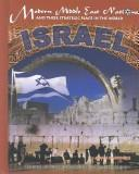Cover of: Israel (Modern Middle East Nations and Their Strategic Place in the World)