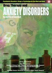 Cover of: Drug Therapy and Anxiety Disorders (Psychiatric Disorders: Drugs & Psychology for the Mind and Body)