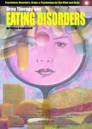 Cover of: Drug Therapy and Eating Disorders (Psychiatric Disorders: Drugs & Psychology for the Mind and Body)