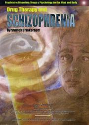 Cover of: Drug Therapy and Schizophrenia (Psychiatric Disorders: Drugs & Psychology for the Mind and Body)