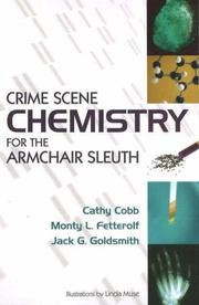 Cover of: Crime Scene Chemistry for the Armchair Sleuth