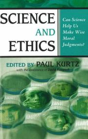 Cover of: Science and Ethics: Can Science Help Us Make Wise Moral Judgments?