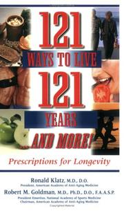 Cover of: 121 Ways to Live 121 Years and More!