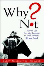 Cover of: Why Not? How to Use Everyday Ingenuity to Solve Problems Big and Small