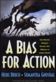 Cover of: A Bias for Action