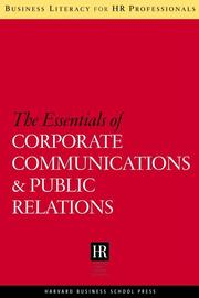 Cover of: The Essentials of Corporate Communications and Public Relations (Business Literacy for Hr Professionals)