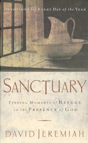Cover of: Sanctuary: finding moments of refuge in the presence of God