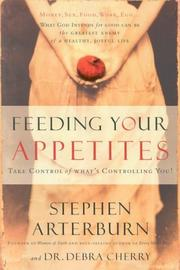 Cover of: Feeding Your Appetites