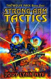 Cover of: The Wolfe Pack #1 Strong-Arm Tactics (The Wolfe Pack)