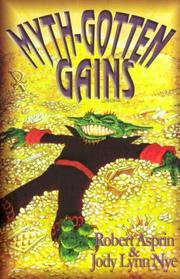 Cover of: Myth-Gotten Gains (Myth Adventures)