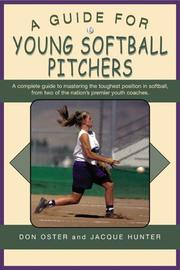 Cover of: A Guide for Young Softball Pitchers (Young Player's)
