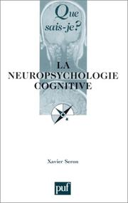 Cover of: La Neuropsychologie Cognitive