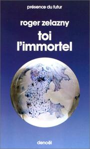 Cover of: Toi, l'immortel