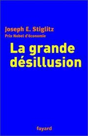 Cover of: La Grande Désillusion