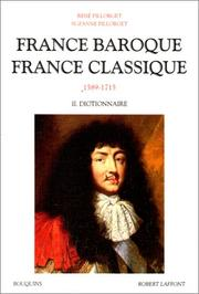 Cover of: France baroque, France classique, 1589-1715, tome 2