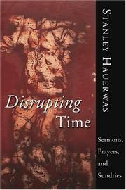 Cover of: Disrupting Time Sermons Prayers and Sundries