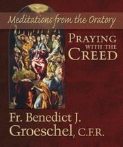 Cover of: Praying with the Creed
