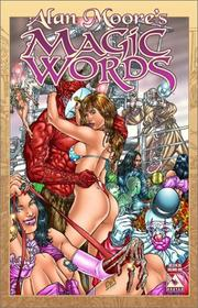 Cover of: Alan Moore Magic Words Volume 1