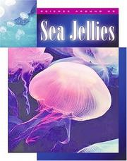 Cover of: Sea Jellies (Science Around Us)